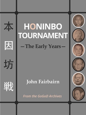 Honinbo Tournament<br>The Early Years